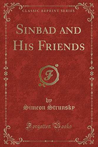Sinbad and His Friends (Classic Reprint) (Paperback): Simeon Strunsky