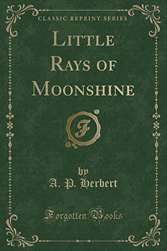 9781331307815: Little Rays of Moonshine (Classic Reprint)
