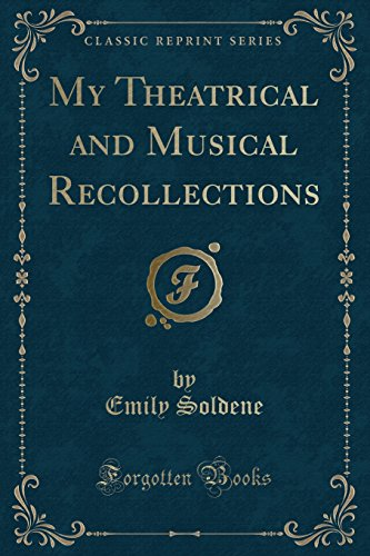 9781331330295: My Theatrical and Musical Recollections (Classic Reprint)