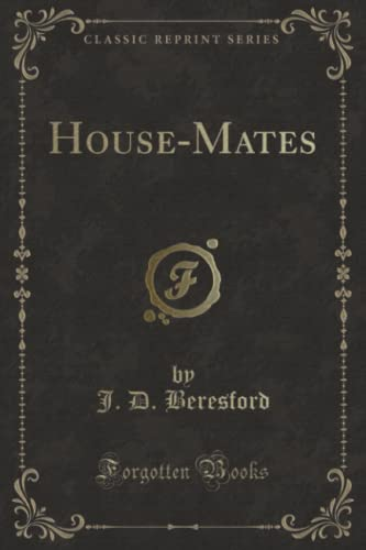 9781331332695: House-Mates (Classic Reprint)