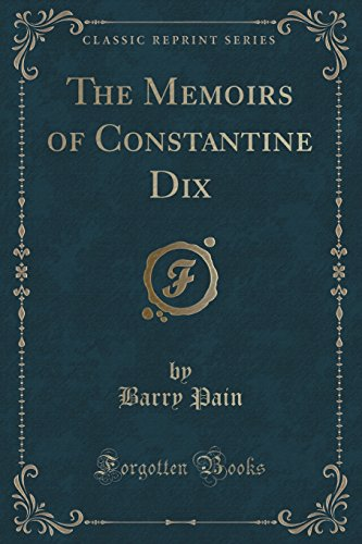 9781331335054: The Memoirs of Constantine Dix (Classic Reprint)