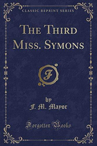 9781331335191: The Third Miss. Symons (Classic Reprint)