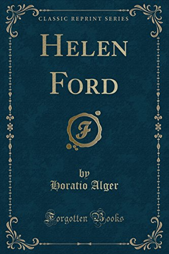 9781331337386: Helen Ford (Classic Reprint)