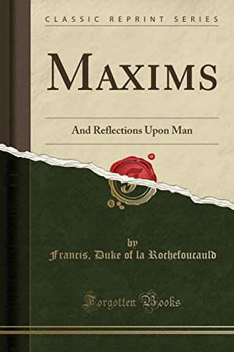 9781331355311: Maxims: And Reflections Upon Man (Classic Reprint)