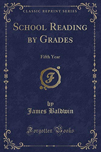 9781331359692: School Reading by Grades: Fifth Year (Classic Reprint)