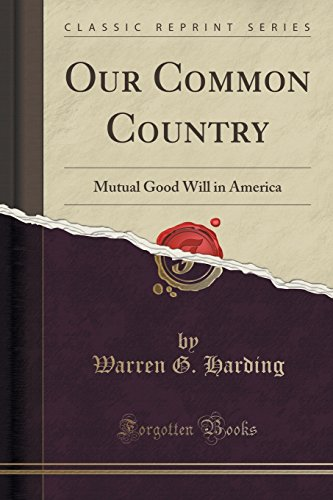9781331373674: Our Common Country: Mutual Good Will in America (Classic Reprint)