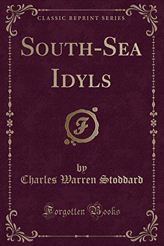 9781331382317: South-Sea Idyls (Classic Reprint)