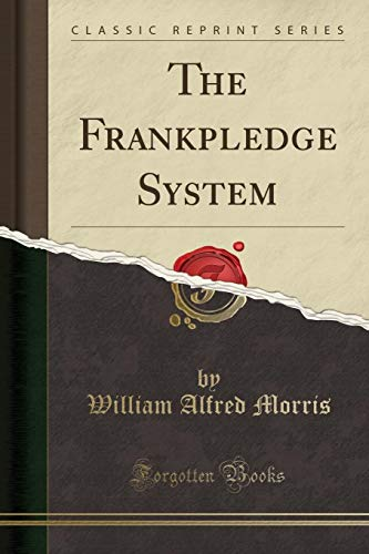 9781331394594: The Frankpledge System (Classic Reprint)