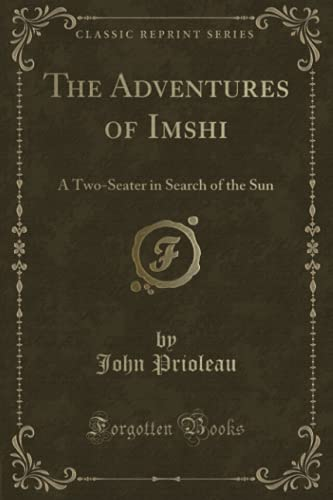 The Adventures of Imshi: A Two-Seater in: Prioleau, John