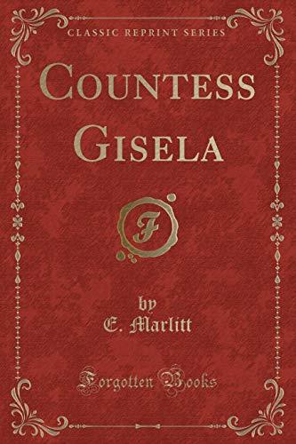 9781331398264: Countess Gisela (Classic Reprint)