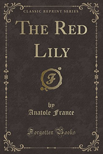 9781331409946: The Red Lily (Classic Reprint)