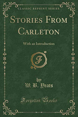 9781331429074: Stories From Carleton: With an Introduction (Classic Reprint)