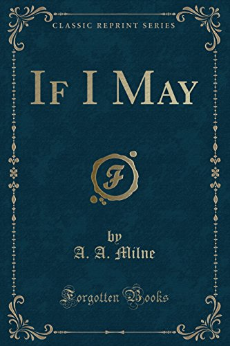 9781331435730: If I May (Classic Reprint)