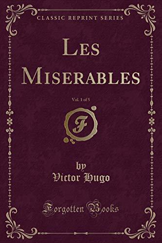 9781331437611: Les Miserables, Vol. 1 of 5 (Classic Reprint)
