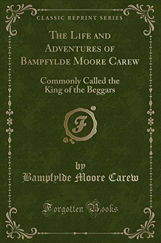 The Life and Adventures of Bampfylde Moore: Carew, Bampfylde Moore
