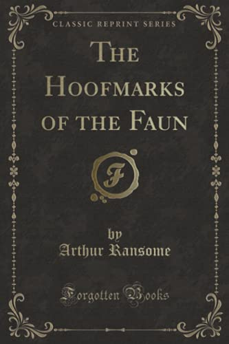 9781331457695: The Hoofmarks of the Faun (Classic Reprint)