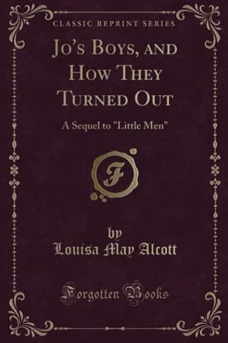 9781331477051: Jo's Boys, and How They Turned Out: A Sequel to