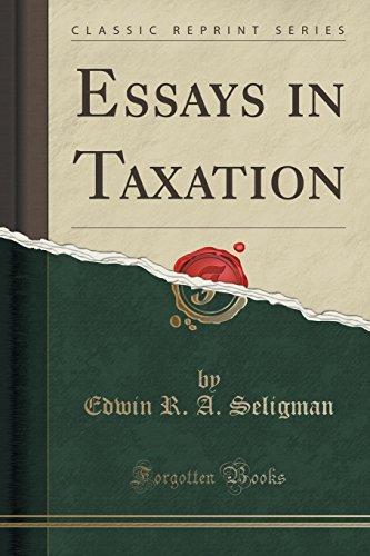 9781331480051: Essays in Taxation (Classic Reprint)