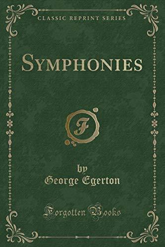 9781331483571: Symphonies (Classic Reprint)