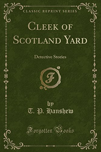 9781331486244: Cleek of Scotland Yard: Detective Stories (Classic Reprint)