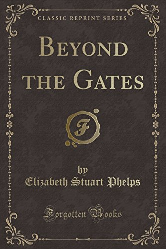 9781331486695: Beyond the Gates (Classic Reprint)