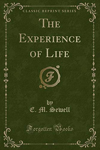 9781331489566: The Experience of Life (Classic Reprint)