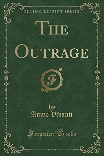 9781331492337: The Outrage (Classic Reprint)