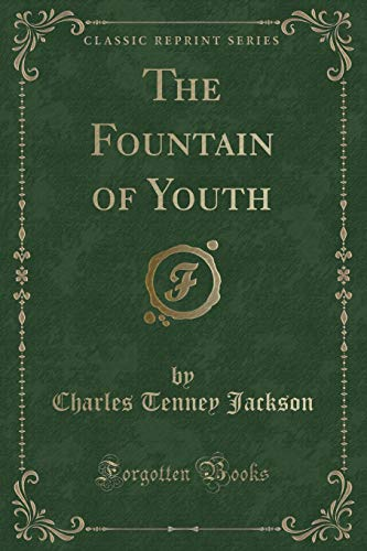 9781331492658: The Fountain of Youth (Classic Reprint)
