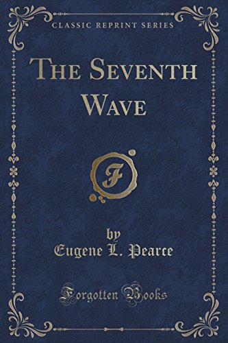 9781331495734: The Seventh Wave (Classic Reprint)