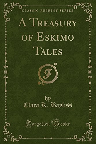 9781331503545: A Treasury of Eskimo Tales (Classic Reprint)