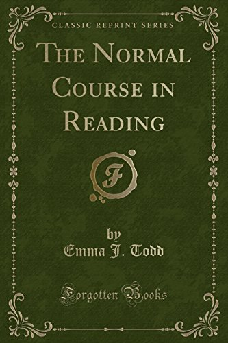 9781331515883: The Normal Course in Reading (Classic Reprint)