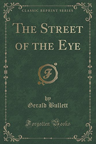 9781331515975: The Street of the Eye (Classic Reprint)
