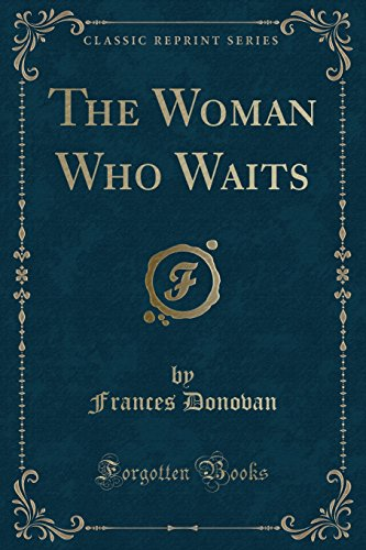 9781331516804: The Woman Who Waits (Classic Reprint)