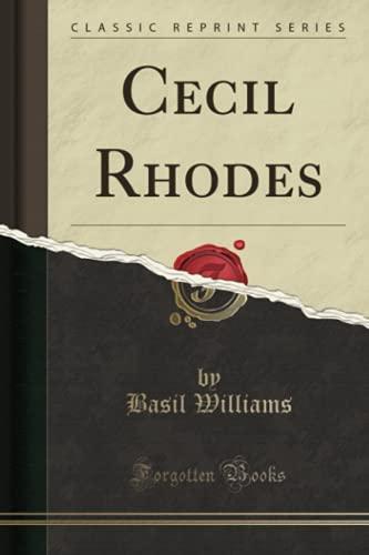 9781331521266: Cecil Rhodes (Classic Reprint)