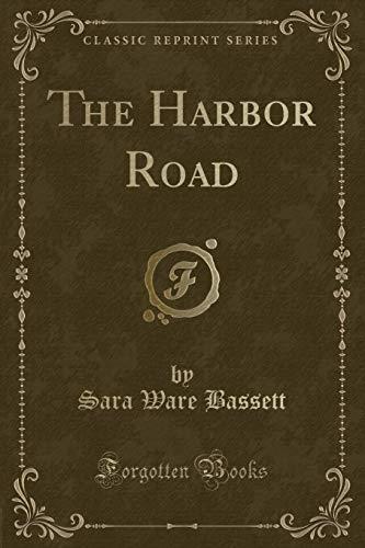 9781331526575: The Harbor Road (Classic Reprint)
