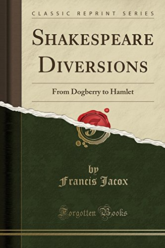 9781331531685: Shakespeare Diversions: From Dogberry to Hamlet (Classic Reprint)