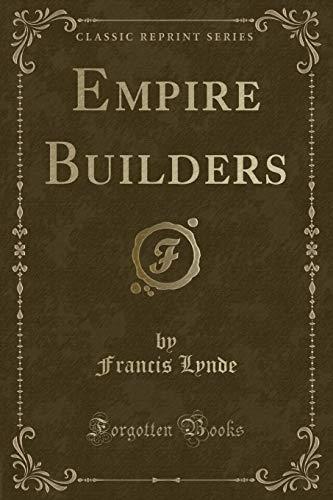 9781331535188: Empire Builders (Classic Reprint)