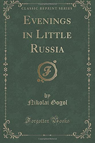9781331538820: Evenings in Little Russia (Classic Reprint)