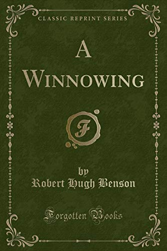 9781331544081: A Winnowing (Classic Reprint)