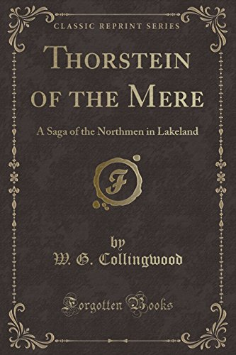 9781331544500: Thorstein of the Mere: A Saga of the Northmen in Lakeland (Classic Reprint)