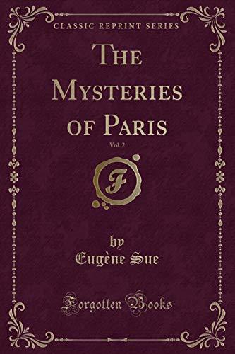 9781331546320: The Mysteries of Paris, Vol. 2 (Classic Reprint)