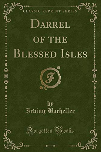 9781331554226: Darrel of the Blessed Isles (Classic Reprint)