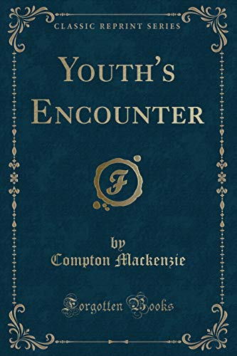 9781331556725: Youth's Encounter (Classic Reprint)