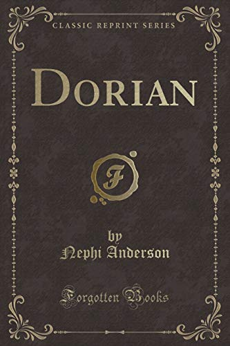 9781331561521: Dorian (Classic Reprint)