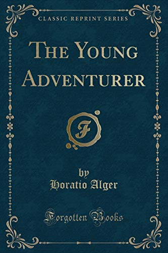 9781331563549: The Young Adventurer (Classic Reprint)