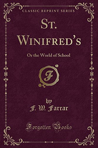9781331572305: St. Winifred's: Or the World of School (Classic Reprint)