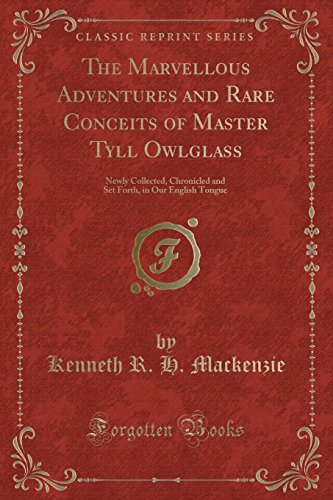 The Marvellous Adventures and Rare Conceits of: Kenneth R H