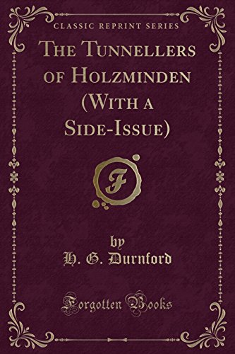 9781331575375: The Tunnellers of Holzminden (With a Side-Issue) (Classic Reprint)