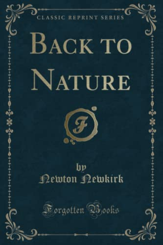 9781331591245: Back to Nature (Classic Reprint)