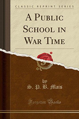 9781331596455: A Public School in War Time (Classic Reprint)